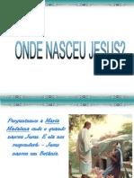 Onde Nasceu Jesus (1)