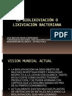 LA BIOLIXIVIACIÓN O LIXIVIACIÓN BACTERIANA