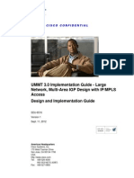 UMMT 3.0 Implementation Guide - Large Network Multi-Area IGP Design With IPMPLS Access Design and Implementation Guide