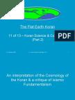 Flat Earth Koran 11 of 13 - Koran Science & Cosmology (Part 2)