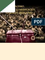 Racismo Medios de Comunicación y Pueblos Indígenas.