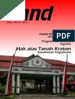 LAND. Media Pengembangan Kebijakan Pertanahan Edisi 01 Nov 2006 - Januari 2007. Hak Atas Tanah Kraton Kasultanan Yogyakarta