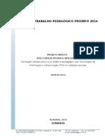 PLANO DE TRABALHO PEDAGÓGICO PROINFO 2014