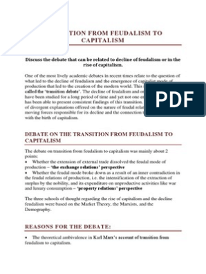 transition from feudalism to capitalism  feudalism  capitalism