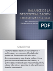 BALANCE DE LA Descentralización educativa 2011-2012