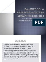 BALANCE DE LA Descentralización educativa 2011-2012