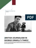 British Journalism In George Orwell's Times