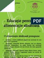 Educatie Pentru o Alimentatie Sanatoasa II - Prezentare