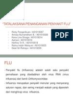 TATALAKSANA PENANGANAN PENYAKIT FLU.pptx