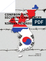 Confronting Security Challenges. on the Korean Peninsula;