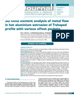 3D Finite Element Analysis of Metal Flow in Hot Aluminium Extrusion of T-Shaped Profile With Various Offset Pockets