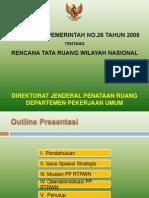Bahan Sosialisasi Peraturan Pemerintah Nomor 26 Tahun 2008 tentang Rencana Tata Ruang Wilayah Nasional