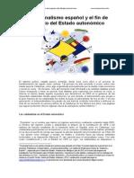 El nacionalismo español y el fin del Estado autonómico