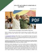 Fidel Castro-Mandela ha muerto,Por qué ocultar la verdad sobre el Apartheid-2013