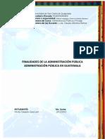 FINALIDADES DE LA ADMINISTRACION PUBLICA EN GUATEMALA.pdf