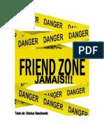 Friend Zone JAMAIS - Por Vinícius Nascimento