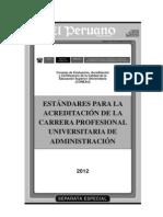 Estandares Para La Acreditacion de La Carrera Profesional Universitaria de Administracion