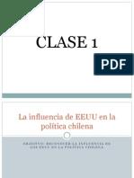 Clase 4 - La influencia de EEUU en la política chilena