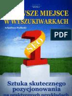 Arkadiusz Podlaski - Pierwsze Miejsce w Wyszukiwarkach - Ebooki E-Biznes
