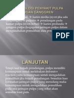Patofisiologi Penyakit Pulpa Dengan Ganggren