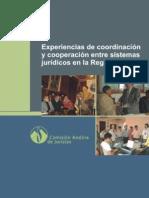Cóndor Chuquiruna, Aranda Escalante et al 2010 - Experiencias de coordinación y cooperación