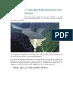 Artigo - Las 5 centrales hidroeléctricas más grandes del mundo