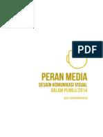 Media DKV Terhadap Pemilu 2014