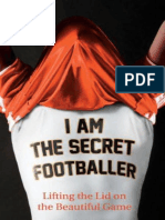 I Am the Secret Footballer_ Lifting the Lid on the Beautiful Game - Anonymous