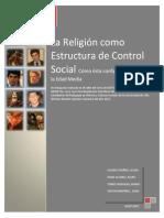 La Religión con Estructura de Control Social - cómo ésta configuró la vida en la Edad Media