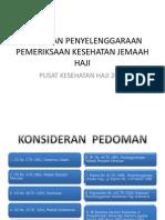 Kebijakan Penyelenggaraan Pemeriksaan Kesehatan Jemaah Haji (Kemenkes)
