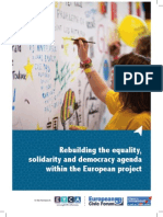 Rebuilding the equality, solidarity and democracy agenda within the European project