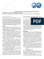 Case Studies -Proactive Managed-Pressure Drilling and Underbalanced Drilling Application in San Joaquin Wells, Venezuela