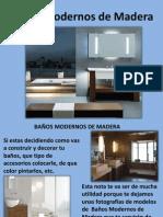 Baños Modernos de Madera