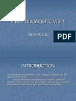 First Diagnostic Visit