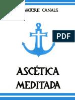 Ascetica Meditada - Salvatore Canals.pdf