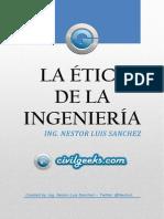 Etica en La Ingenieria - Ing. Nestor Luis Sanchez - @NestorL