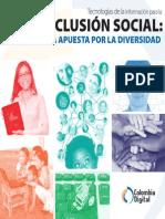 Colombia Digital - Tecnologías de la Información para la Inclusión Social; Una apuesta por la diversidad