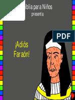 ¡Adiós Faraón! Historia 11
