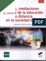 Bases, mediaciones y futuro de la EaD en la sociedad digital. García Aretio (2014)