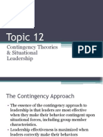 Topic 12.Contingency Theories & Situational Leadership