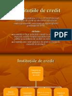 Instituţiile de credit,creditul