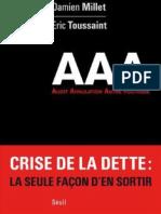 Damien Millet & Eric Toussaint - Triple AAA. Audit. Annulation. Autre Politique