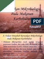 Kerusakan Mikrobiologis Klpk 5