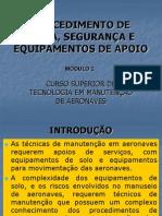 2 - PROCEDIMENTO DE PISTA, SEGURANÇA E EQUIPAMENTOS DE