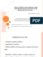 POLÍTICAS PÚBLICAS DE TURISMO COMO INSTRUMENTO DE INCLUSÃO