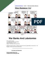 Military Resistance 11L2 War Banks and Lobotomies