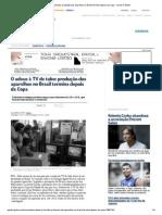 O adeus à TV de tubo_ produção dos aparelhos no Brasil termina depois da Copa - Jornal O Globo