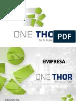 Apresentação Oficial OneThor