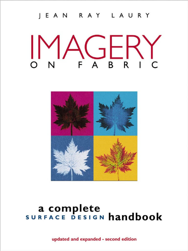 imagery on fabric a complete surface design handbook photocopier