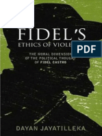 Fidel's Ethics of Violence